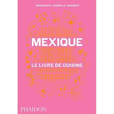 un livre de cuisine mexique le livre de cuisine librairie gourmande