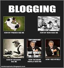 Blog Memes - blogging is easy i make tons of money and it only takes a few hours