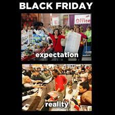Friday Memes 18 - black friday expectations vs reality trendsinpk