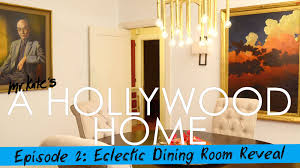 eclectic dining rooms a hollywood home eclectic dining room reveal youtube