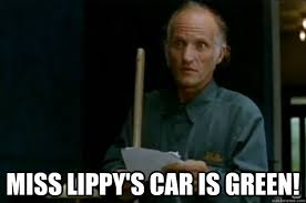 Billy Madison Meme - miss lippy s car is green billy madison janitor quickmeme