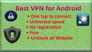 best vpn app for android best vpn app for android free and unlimited vpn