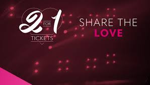 2 for 1 ticket deals the perfect gift for valentine u0027s day