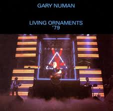gary numan living ornaments 79
