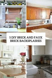 brick backsplash in kitchen kitchen inspiration for rustic kitchen using rock backsplash