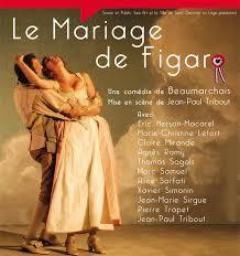 le mariage de figaro beaumarchais le mariage de figaro au théâtre 14 on magazine