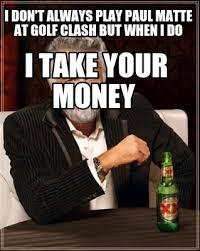 Dos Equis Meme Generator - meme maker i dont always play paul matte at golf clash but when