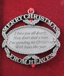 merry christmas from heaven merry christmas from heaven ornament i you all dearly now