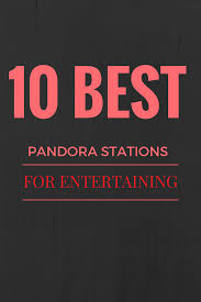 dinner party music my 10 favorite pandora stations for a dinner party or brunch