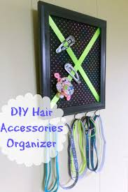hair accessories organizer diy hair accessories organizer optimistic