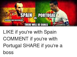 Soccer Memes Facebook - e spain portugal facebookcomsoccermemes there will be goals