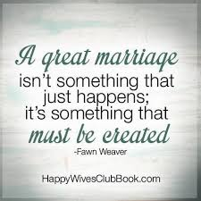 great marriage quotes best quotes a great marriage quotes sayings leading
