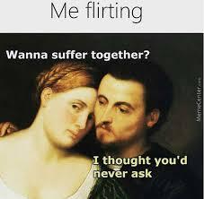 Flirting Meme - flirting memes best collection of funny flirting pictures