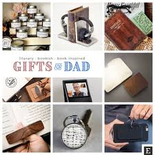 gift for dad 35 gifts your dad will love as much as he loves books
