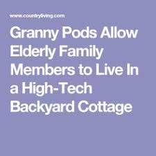 this u0027granny pod u0027 could be the end of nursing homes everywhere