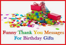birthday gifts for thank you messages birthday gifts