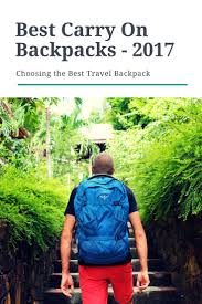 Amazon Travel Items Best 25 Best Carry On Backpack Ideas On Pinterest Best Carry On