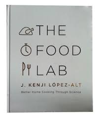 the food lab better home cooking through science j kenji lópez