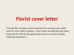 work resume cover letter sample florist cover letter 1 638 jpg cb u003d1394019602
