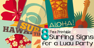 luau party 8 free printable surfing signs for a luau party nerdy mamma