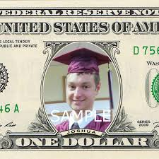 unique high school graduation gifts you re on the money custom real dollar bill with your photo and name