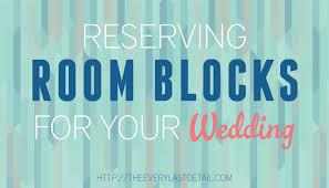 reserving room blocks for your wedding - Wedding Room Blocks