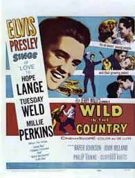 film up country wild in the country a review of elvis presley s seventh movie