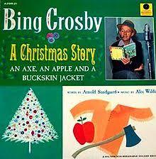 crosby christmas album a christmas story an axe an apple and a buckskin jacket