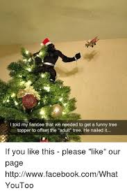 Adult Christmas Memes - 25 best memes about funny tree funny tree memes