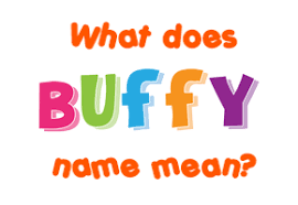 buffy name meaning of buffy