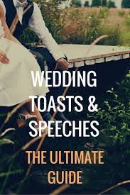 Tips For Making A Wedding Toast by Best 25 Groom Wedding Speech Tips Ideas On Pinterest Groom