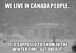 Canada Snow Meme - home memes com