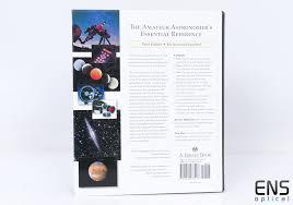 backyard astronomers guide the backyard astronomer s guide third edition