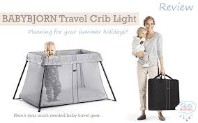 baby bjorn travel crib light 2 top 7 reasons why you ll love the babybjörn travel crib light