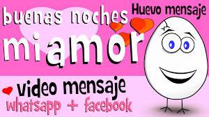 imágenes graciosas de buenas noches mi amor buenas noches mi amor videos para compartir en whatsapp facebook