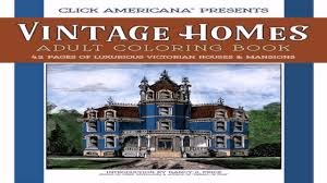 American House Styles by The American House Styles Of Architecture Coloring Book Youtube
