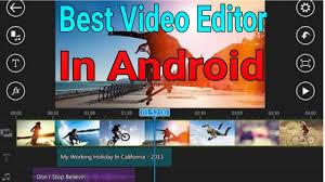 tutorial video editing best video editor app in android video editing tutorial video