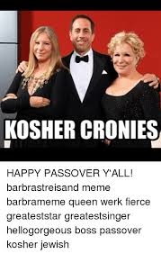 Passover Meme - 25 best memes about barbra streisand jewish and memes