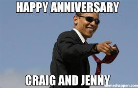 Craig Meme - happy anniversary craig and jenny meme