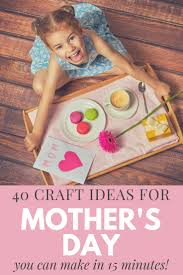 ideas for mother u0027s day 15 minute craft ideas the country chic