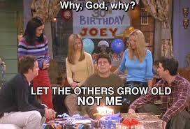 Friends Birthday Meme - friends birthday quotes tv friends da alicizinha gallery for gt