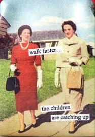 Vintage Memes - walk faster vintage humor meme 1950 s housewife funny make me