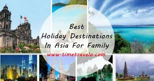 best destinations in asia for family travel and tourism