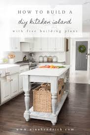 kitchen island build build your own diy kitchen island tutorial free building plans