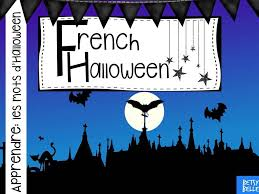 french halloween presentation by betsybelleteach teaching