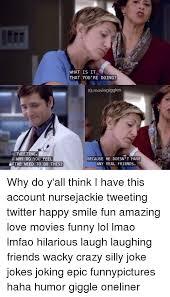 Nurse Jackie Memes - 25 best memes about funny silly jokes funny silly jokes memes