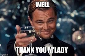 M Lady Meme - leonardo dicaprio cheers meme imgflip