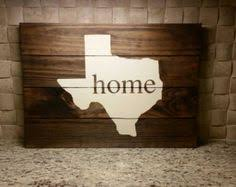 Rustic Texas Home Decor Honor Your Home State Of Texas With This Rustic Sign From Bourbon