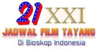 film bioskop hari ini di twenty one inferno uchiha film bioskop xxi cinema 21 hari ini