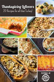 thanksgiving leftovers 20 recipes for all that turkey